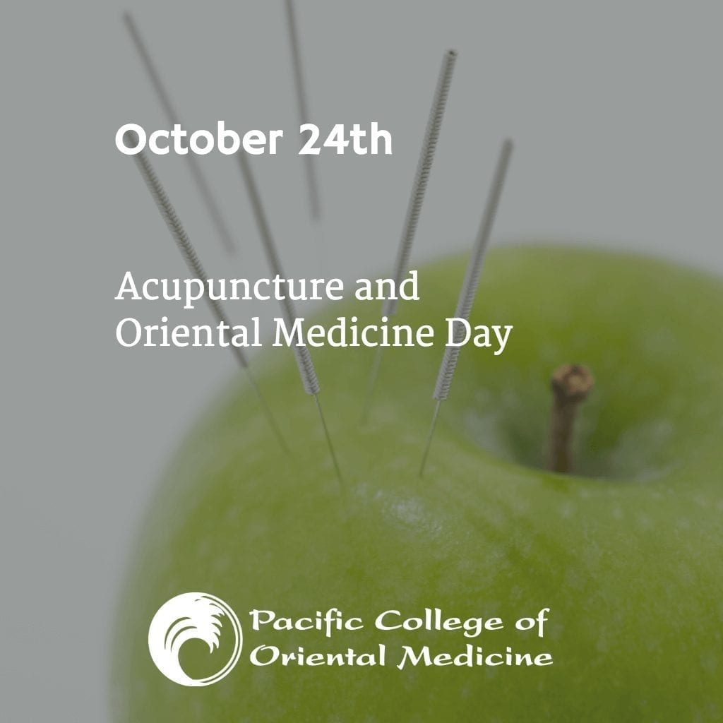 October 24th: Acupuncture and Oriental Medicine Day