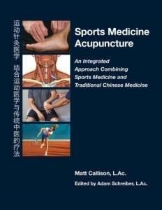 """The cover of Callison's book, """"Sports Medicine Acupuncture: An Integrated Approach Combining Sports Medicine and Traditional Chinese Medicine"""""""
