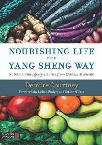 "The cover of Courtney's book, ""Nourishing Life the Yang Sheng Way"""