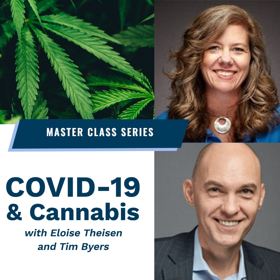 COVID-19 and Medical Cannabis with Eloise Theisen and Timothy Byars